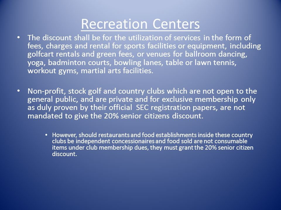 Hotels, Restaurants, Recreational Centers and Places of Leisure, and Funeral Services (h) For the above-mentioned transactions under paragraphs (f) an