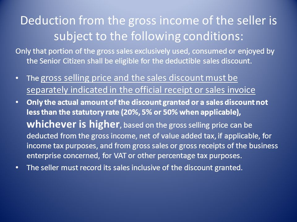 Entry to record the transaction in the books of the seller Debit – CashP40 Senior Citizen Discount Expense 10 Credit – SalesP50 treated as an ordinary
