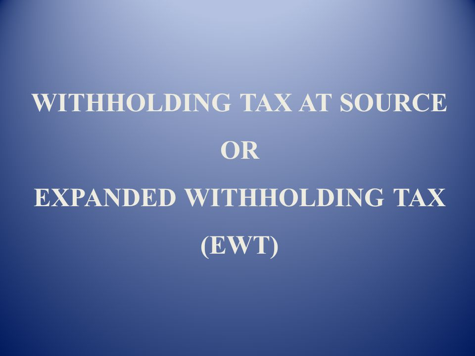 Ano ther type of creditable withholding tax is the CREDITABLE WITHHOLDING TAX AT SOURCE or commonly known as EXPANDED WITHHOLDING TAX. Again, under th