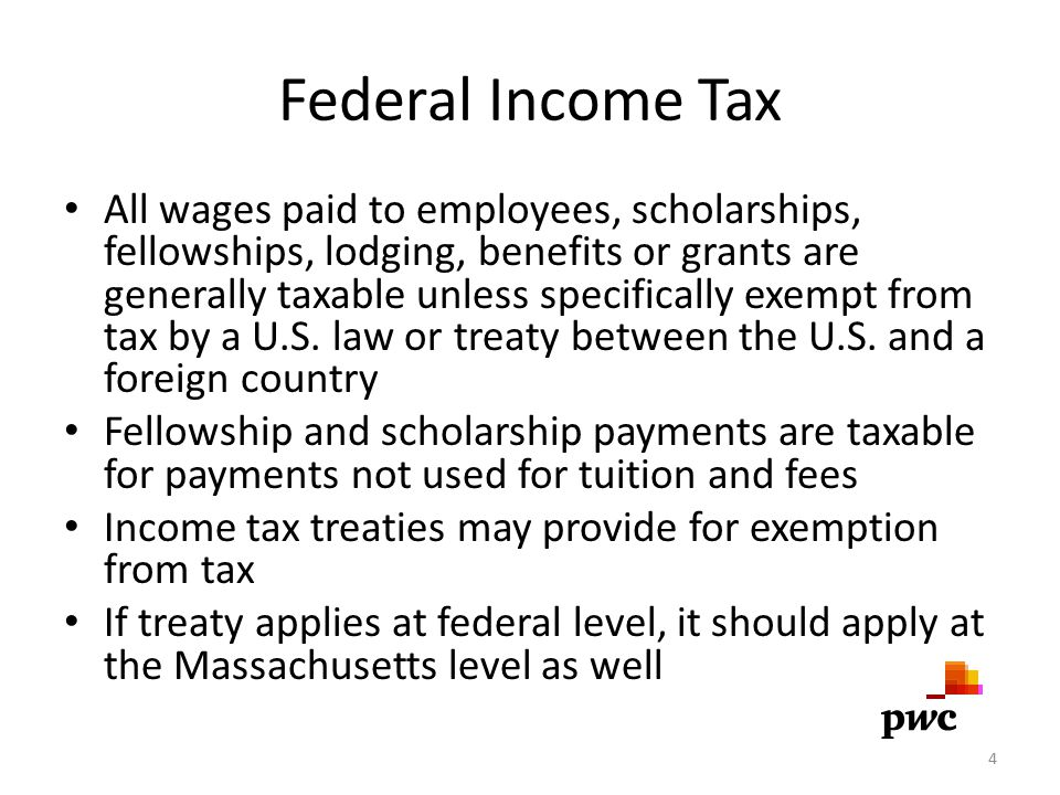 U.S.Tax Requirements General rule – all income received in the U.S.