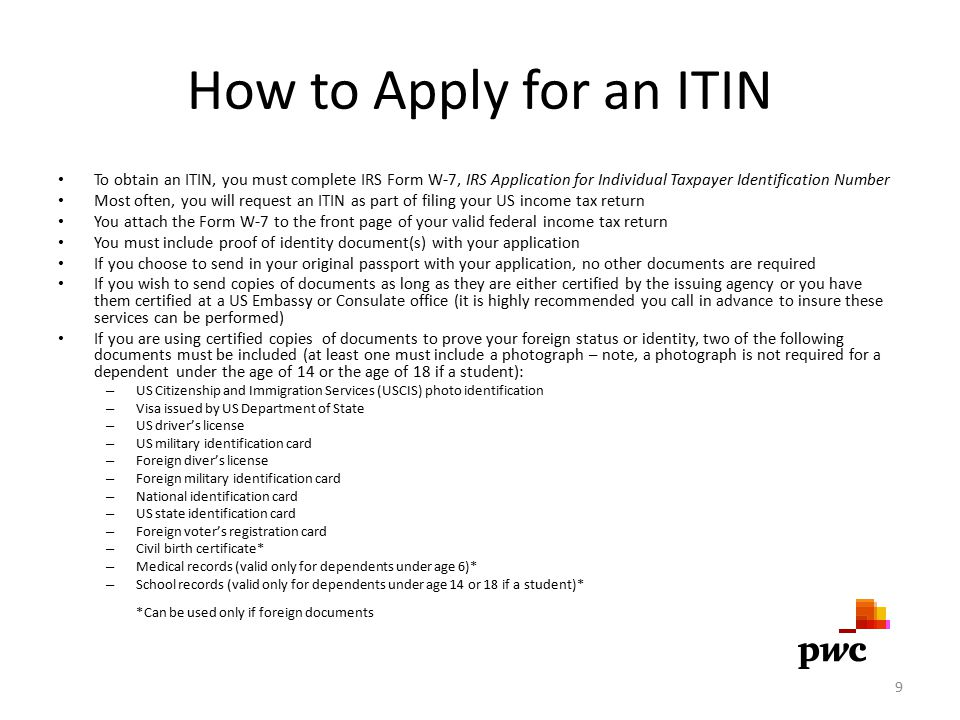 How to Apply for an ITIN (cont.) Where to apply – By mail.