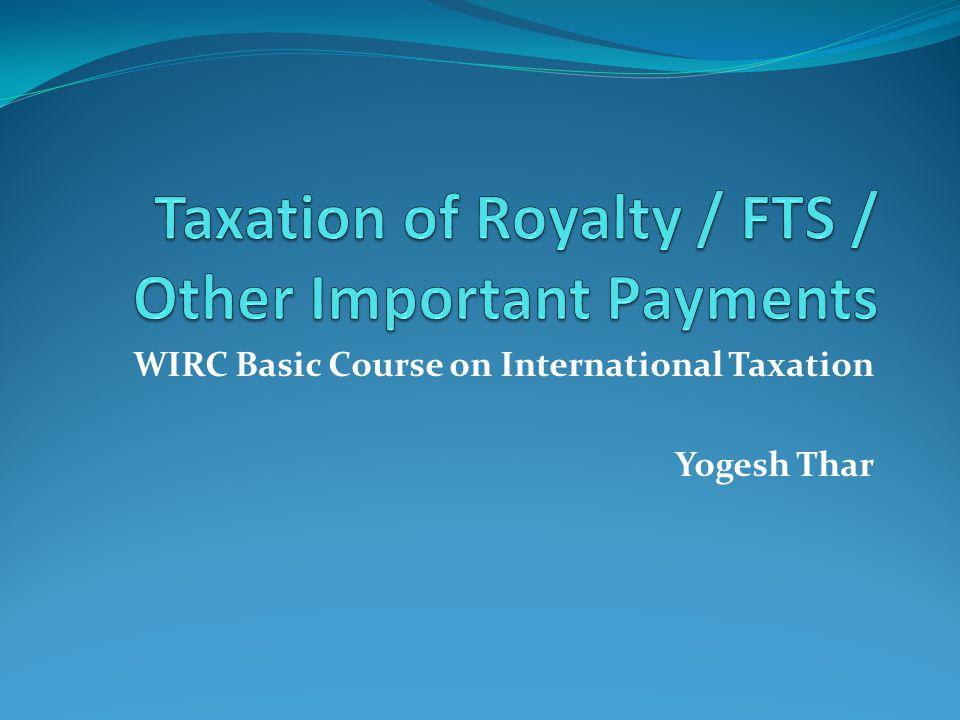 WIRC Basic Course on International Taxation Yogesh Thar