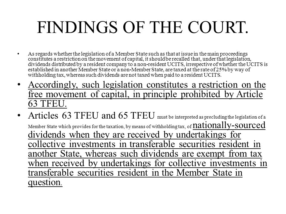 FINDINGS OF THE COURT.