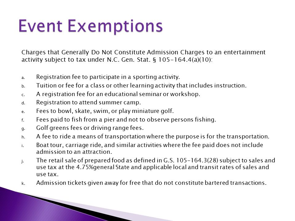 Charges that Generally Do Not Constitute Admission Charges to an entertainment activity subject to tax under N.C.