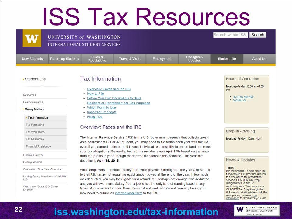 ISS Tax Resources iss.washington.edu/tax-information 22