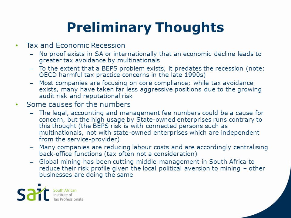 Preliminary Thoughts Tax and Economic Recession – No proof exists in SA or internationally that an economic decline leads to greater tax avoidance by