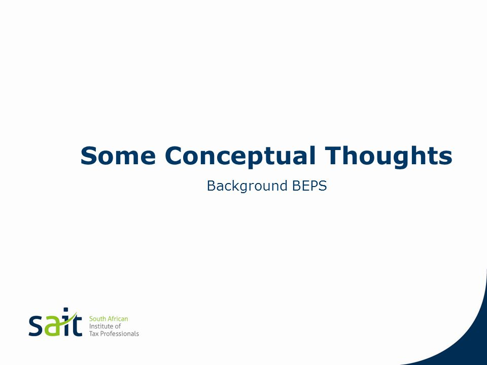 Some Conceptual Thoughts Background BEPS