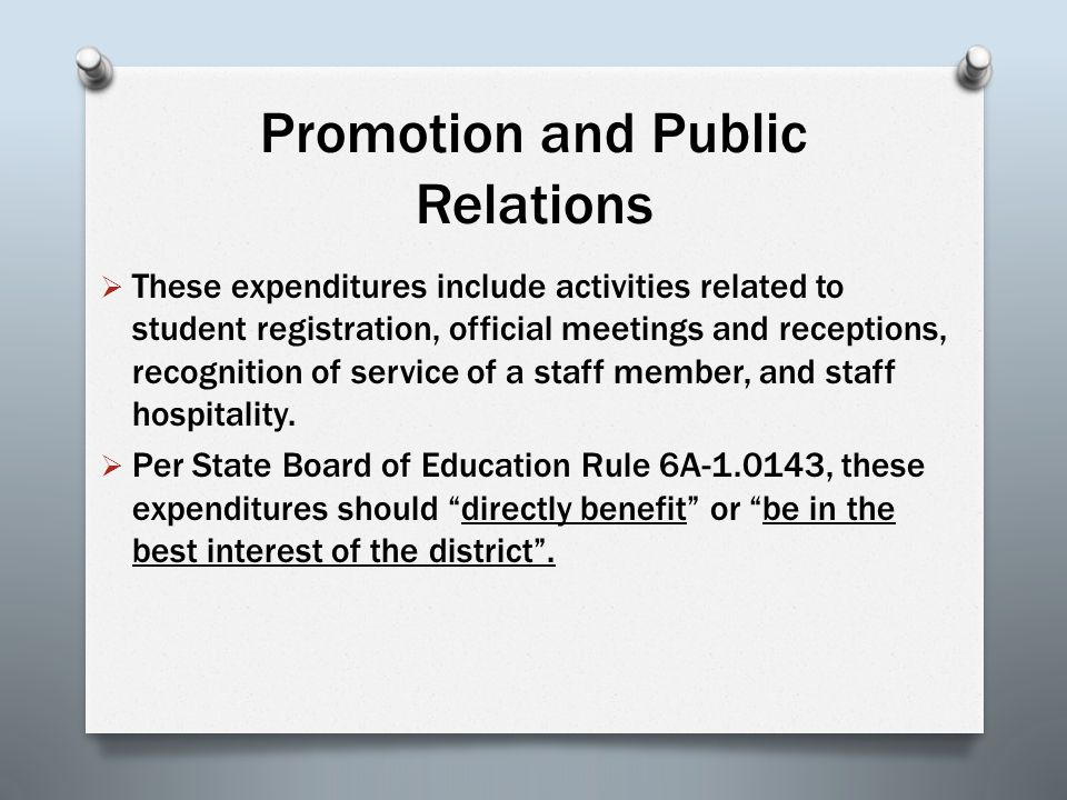 Promotion and Public Relations  These expenditures include activities related to student registration, official meetings and receptions, recognition