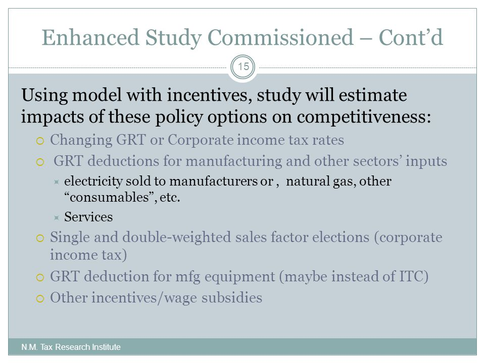 Enhanced Study Commissioned – Cont'd N.M.