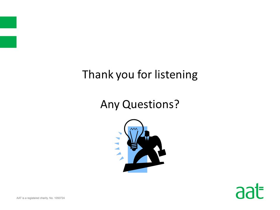 Thank you for listening Any Questions?