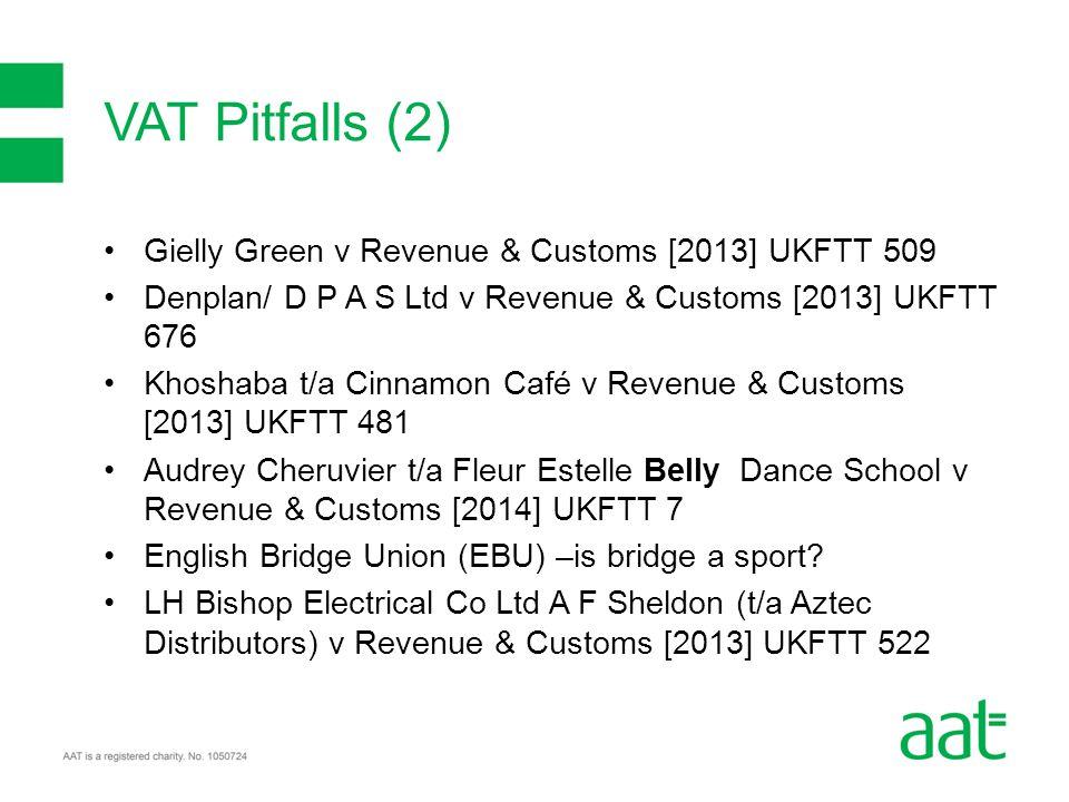 Gielly Green v Revenue & Customs [2013] UKFTT 509 Denplan/ D P A S Ltd v Revenue & Customs [2013] UKFTT 676 Khoshaba t/a Cinnamon Café v Revenue & Cus