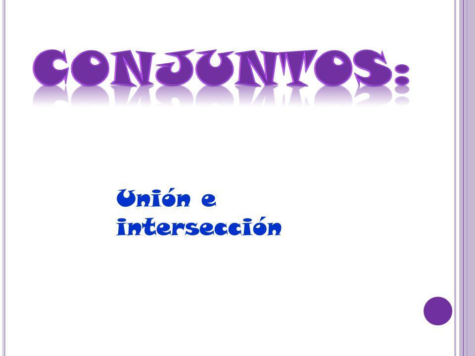 Unión e intersección