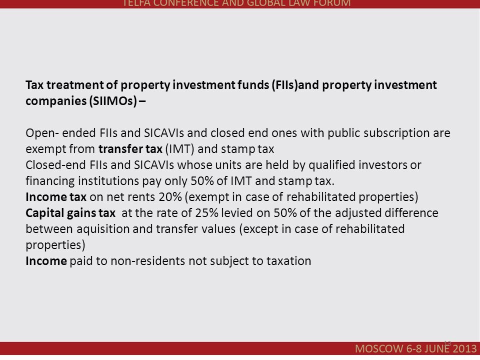 Tax treatment of property investment funds (FIIs)and property investment companies (SIIMOs) – Open- ended FIIs and SICAVIs and closed end ones with pu