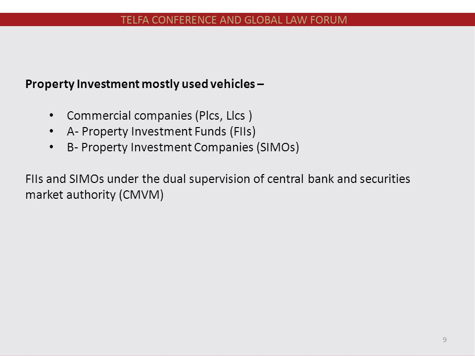 Property Investment mostly used vehicles – Commercial companies (Plcs, Llcs ) A- Property Investment Funds (FIIs) B- Property Investment Companies (SI