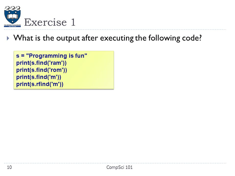 Exercise 1  What is the output after executing the following code.
