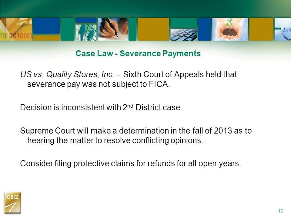 Case Law - Severance Payments US vs. Quality Stores, Inc.