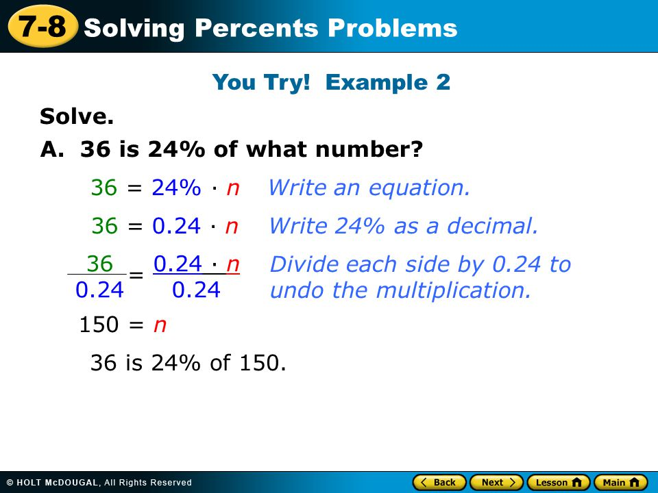 7-8 Solving Percents Problems Solve. You Try. Example 2 A.