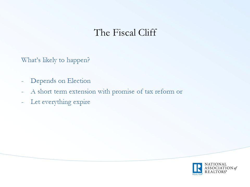 The Fiscal Cliff What's likely to happen.