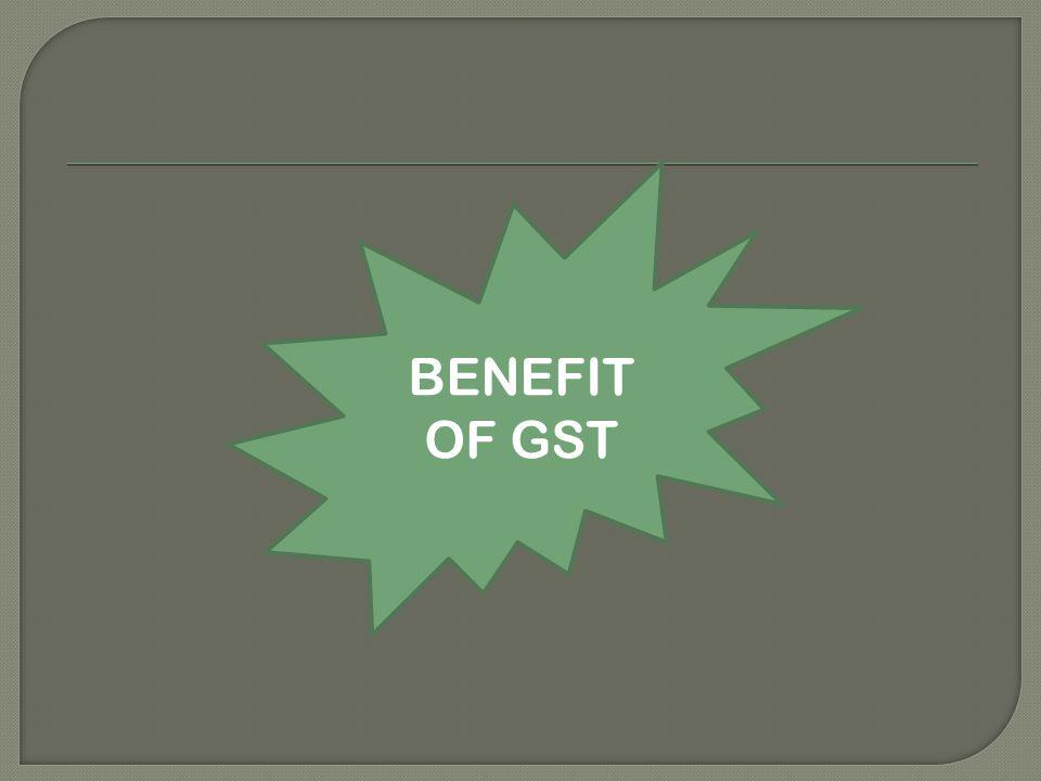 BENEFIT OF GST