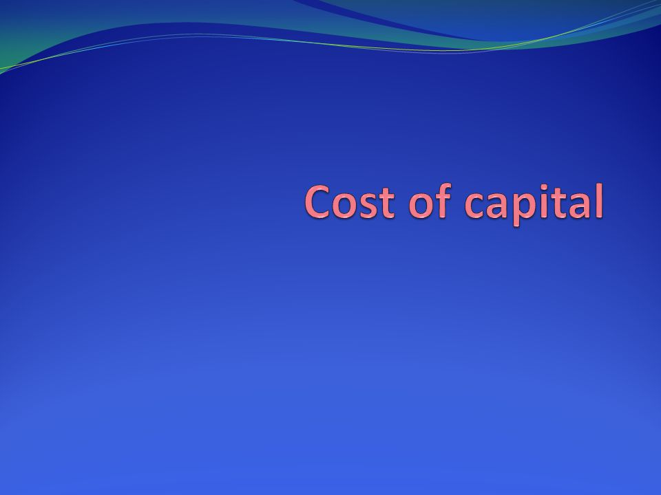 Key Concepts & Skills Calculate & explain A firm's cost of common equity capital A firm's cost of preferred stock A firm's cost of debt A firm's overall cost of capital Analyze & discuss pitfalls of overall cost of capital & how to manage them Print out the associated PDF for this PowerPoint slideshow to use during the show if you want to.