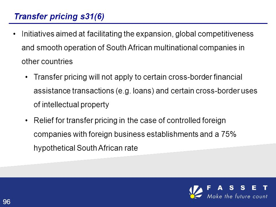 Transfer pricing s31(6) Initiatives aimed at facilitating the expansion, global competitiveness and smooth operation of South African multinational co