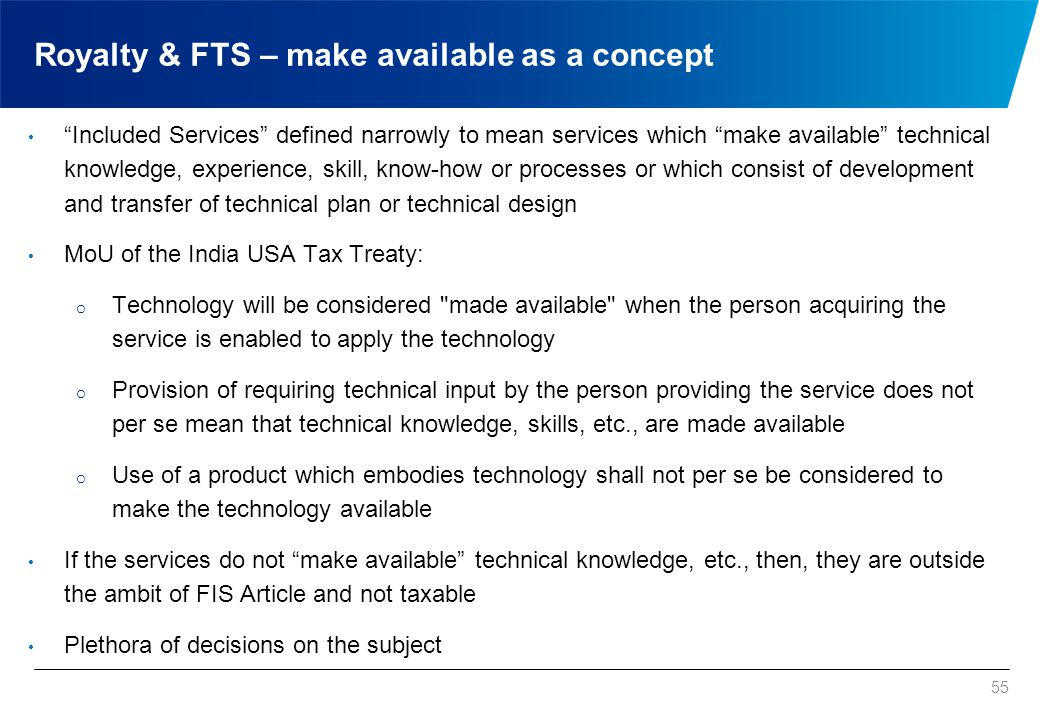 "55 Royalty & FTS – make available as a concept ""Included Services"" defined narrowly to mean services which ""make available"" technical knowledge, exper"