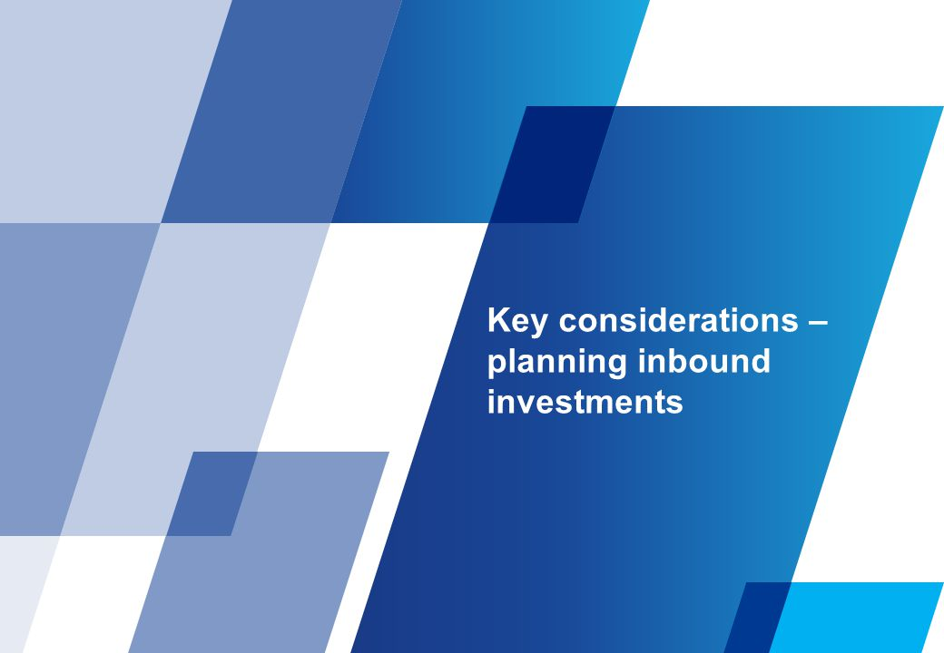 Key considerations – planning inbound investments
