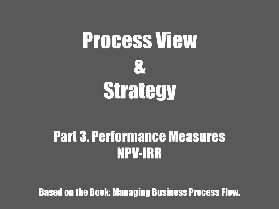 Process View & Strategy Part 3.