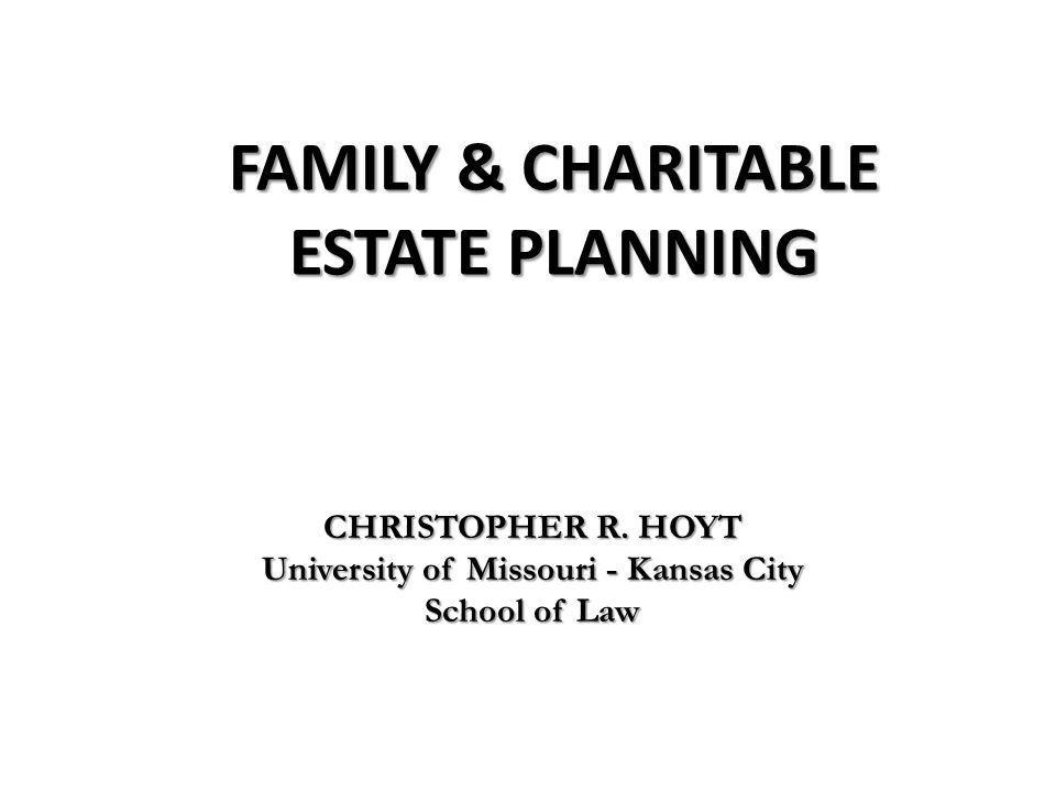 FAMILY & CHARITABLE ESTATE PLANNING CHRISTOPHER R.