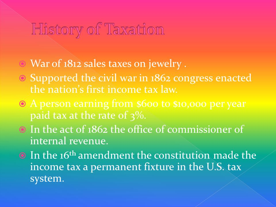  War of 1812 sales taxes on jewelry.