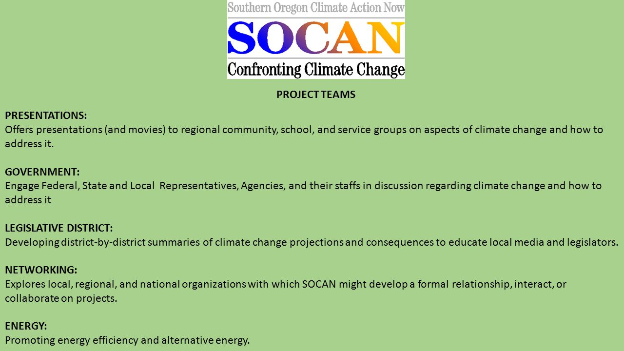 PRESENTATIONS: Offers presentations (and movies) to regional community, school, and service groups on aspects of climate change and how to address it.