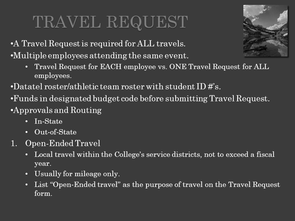 Student must show a valid driver's license and proof of current vehicle insurance to the Travel Specialist, who will make a copy and attach to the Travel Request.