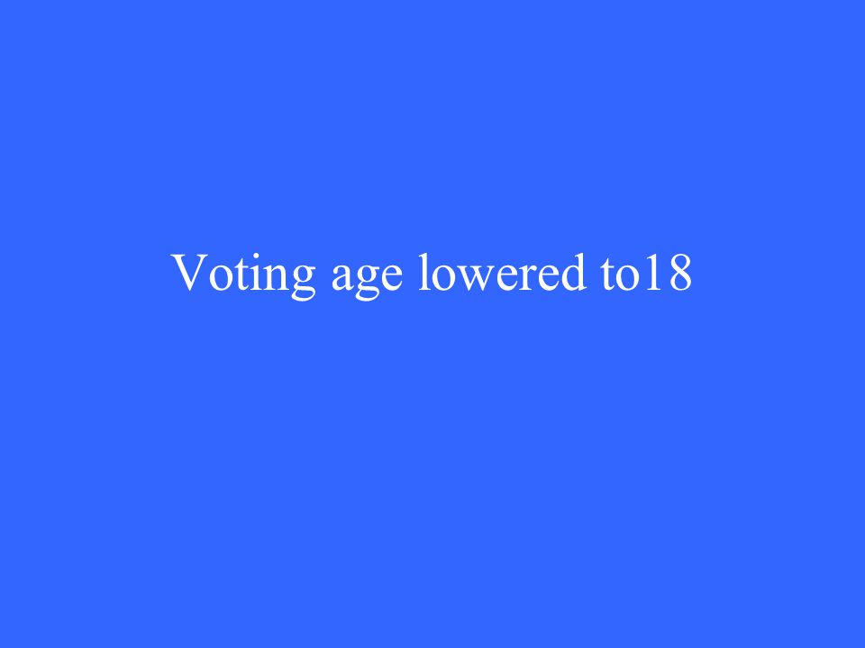 Voting age lowered to18