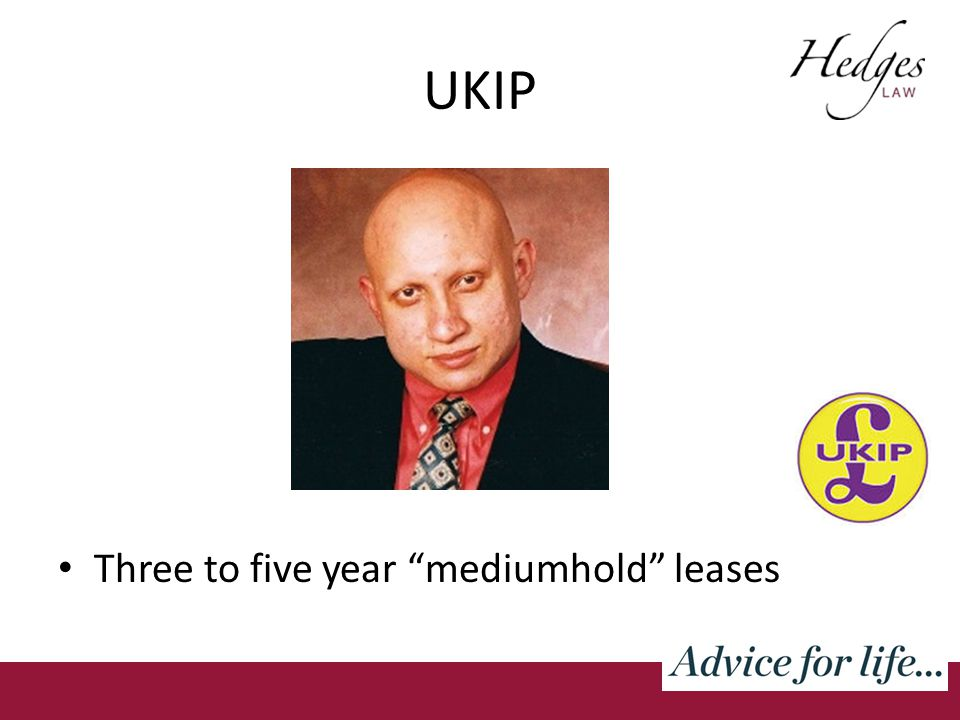 UKIP Three to five year mediumhold leases