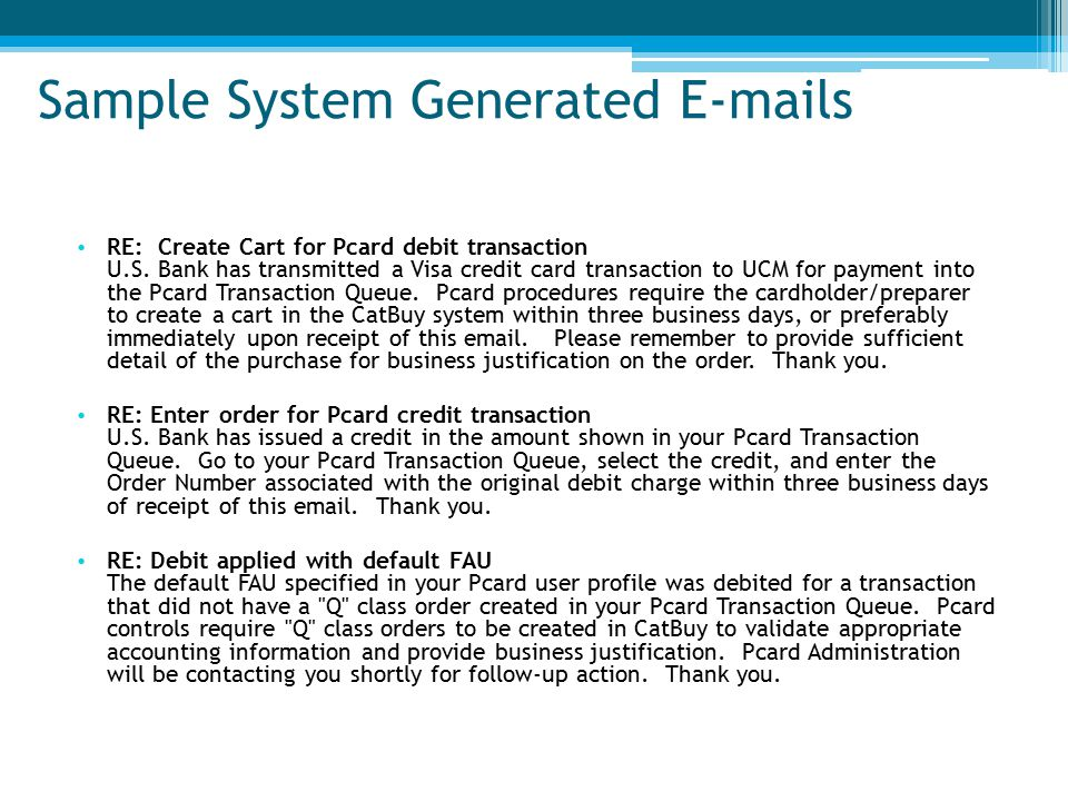 Sample System Generated E-mails RE: Create Cart for Pcard debit transaction U.S.