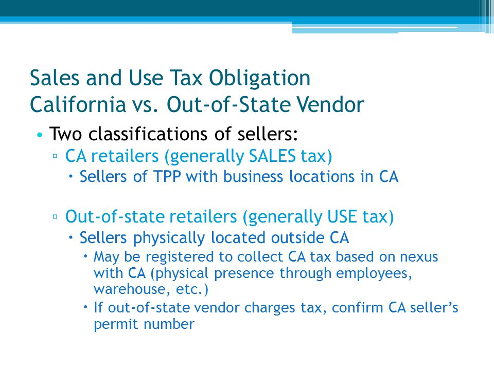 Sales and Use Tax Obligation California vs.