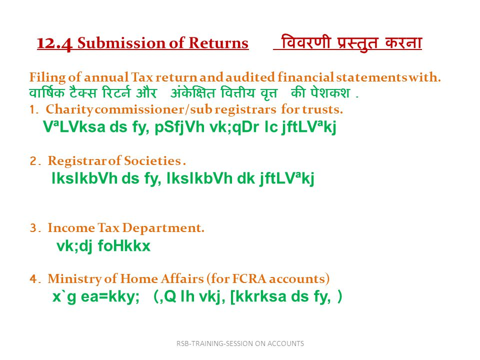 12.4 Submission of Returns विवरणी प्रस्तुत करना Filing of annual Tax return and audited financial statements with.