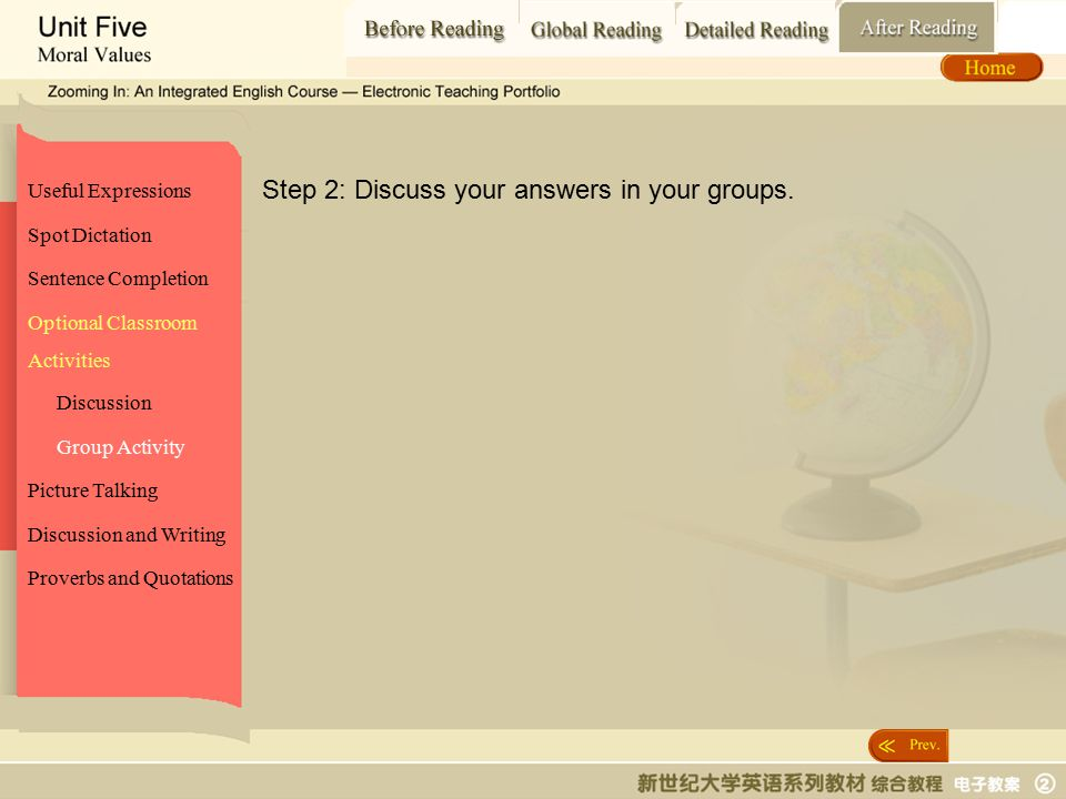 After Reading_ Group Activity2 Spot Dictation Sentence Completion Picture Talking Proverbs and Quotations Optional Classroom Activities Discussion and Writing Useful Expressions Discussion Group Activity Step 2: Discuss your answers in your groups.