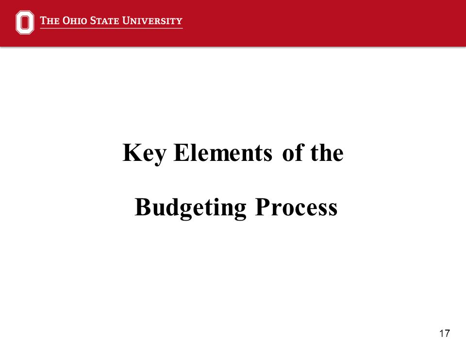 17 Key Elements of the Budgeting Process