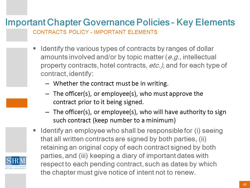 49 Important Chapter Governance Policies – Key Elements CONTRACTS POLICY – IMPORTANT ELEMENTS  Identify the various types of contracts by ranges of d
