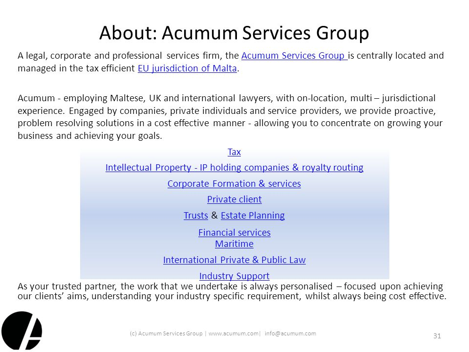 (c) Acumum Services Group | www.acumum.com| info@acumum.com About: Acumum Services Group A legal, corporate and professional services firm, the Acumum