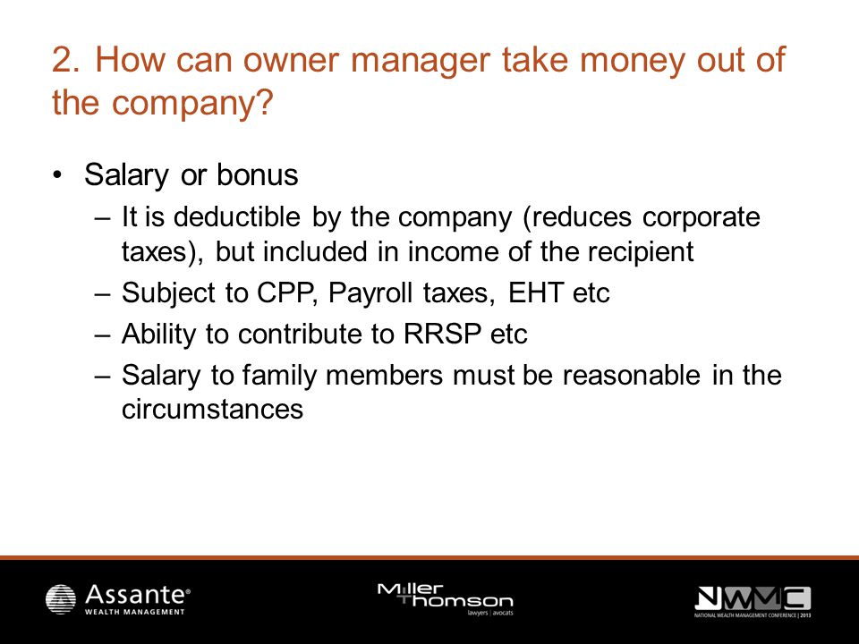2.How can owner manager take money out of the company.