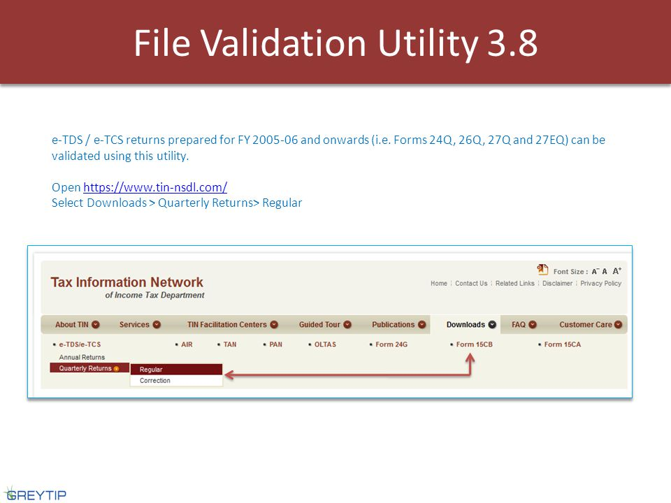 File Validation Utility 3.8 e-TDS / e-TCS returns prepared for FY 2005-06 and onwards (i.e.