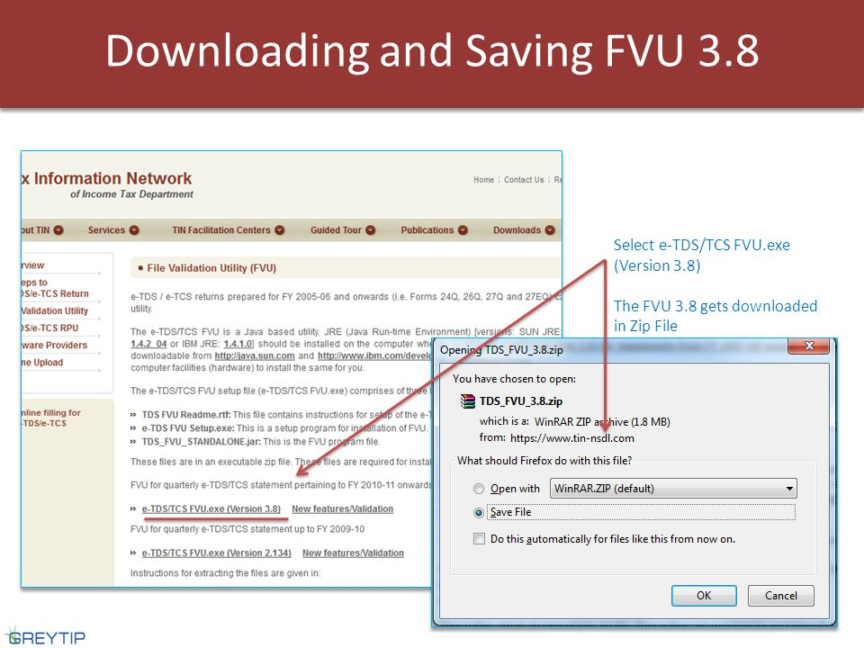 Downloading and Saving FVU 3.8 Select e-TDS/TCS FVU.exe (Version 3.8) The FVU 3.8 gets downloaded in Zip File