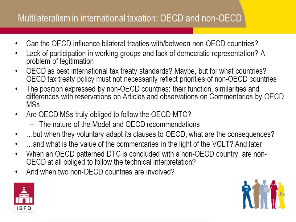 Multilateralism in international taxation: OECD and non-OECD Can the OECD influence bilateral treaties with/between non-OECD countries.