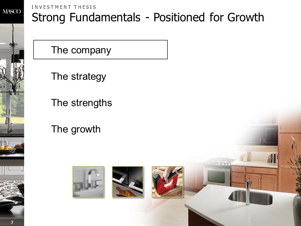 INVESTMENT THESIS Strong Fundamentals - Positioned for Growth 3 The strengths The growth The strategy The company