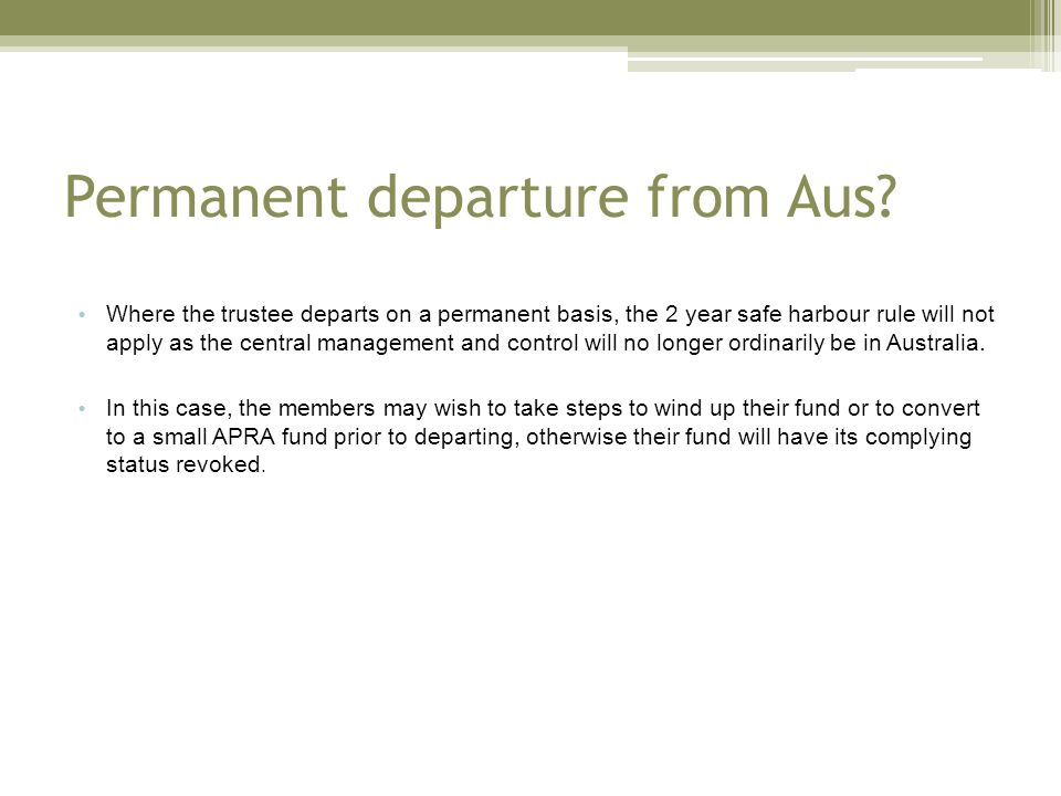 Permanent departure from Aus.