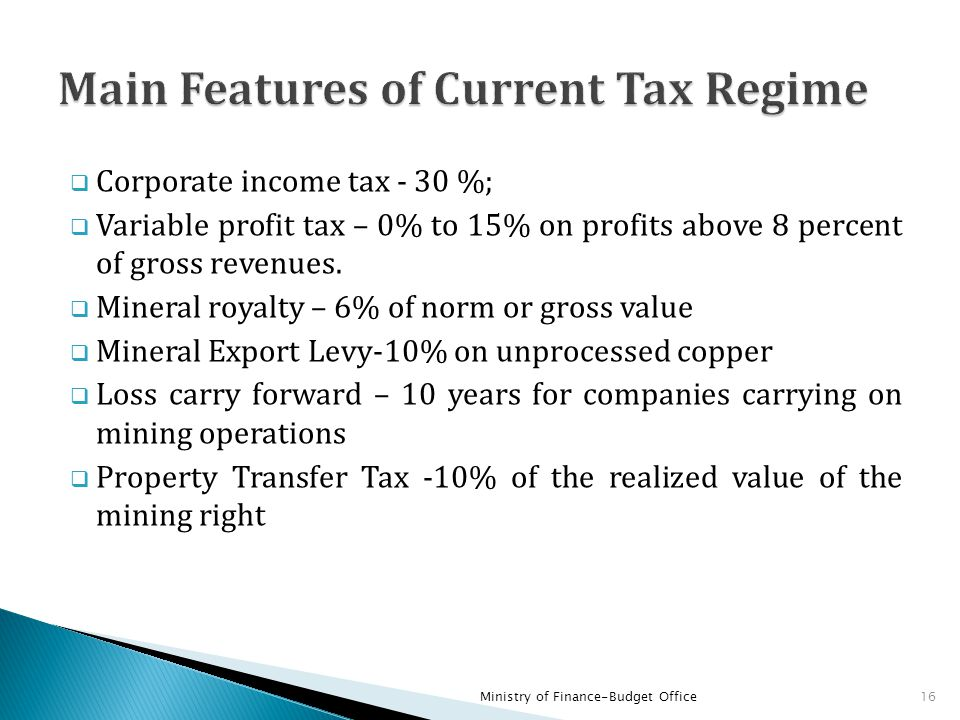  Withholding tax -0% dividends, 15% interest, 20% management and consultant fees, 15% construction and haulage  Capital depreciation allowance  100 % for prospecting and exploration, and smelters, refineries owned by mining companies  25% for other capital expenditure  Hedging activity- Treated as separate business activity Ministry of Finance-Budget Office17