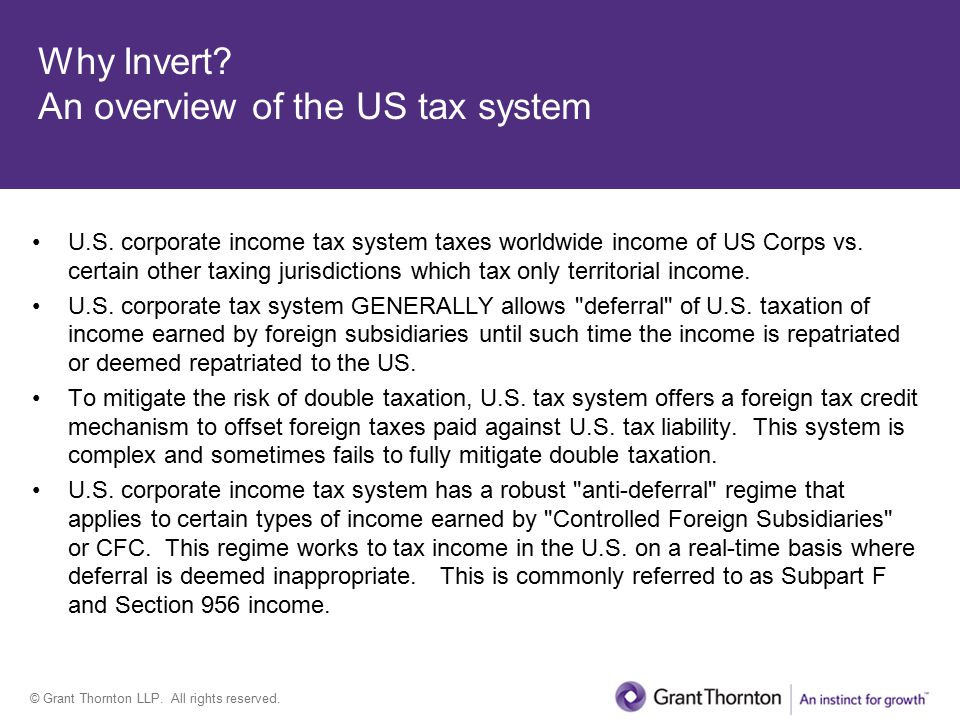 © Grant Thornton LLP. All rights reserved. Why Invert.