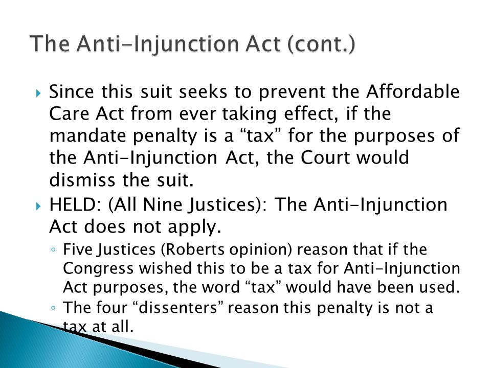 " Since this suit seeks to prevent the Affordable Care Act from ever taking effect, if the mandate penalty is a ""tax"" for the purposes of the Anti-Inj"